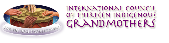 Welcome to the International Council of Thirteen Indigenous Grandmothers